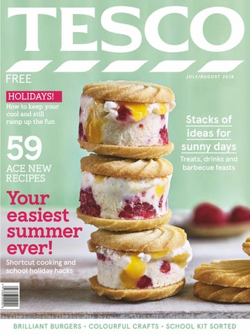 0e30889cd5e3 Tesco magazine - July August 2018 by Tesco magazine - issuu