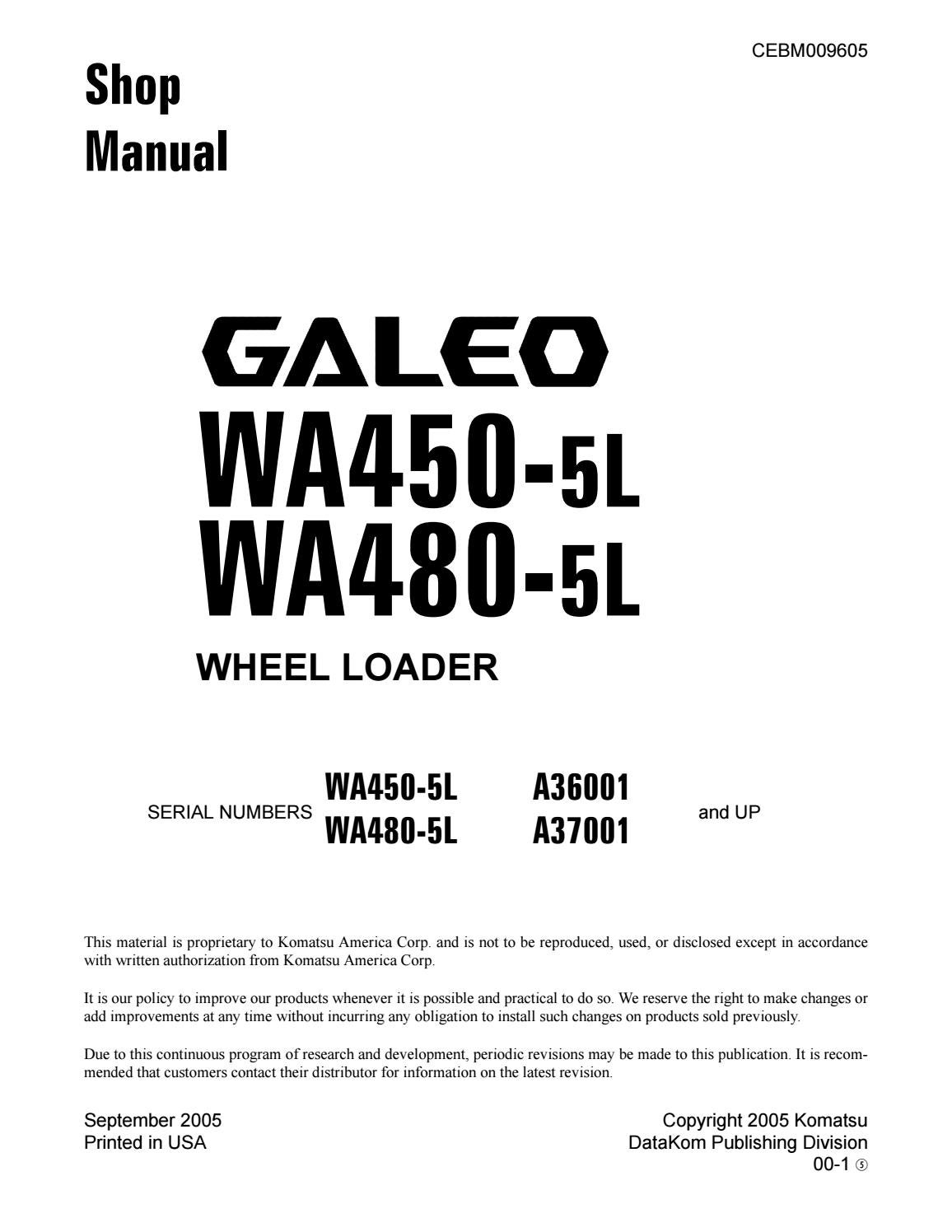 Komatsu WA450-5L Galeo Wheel Loader Service Repair Manual SN?A36001 and up  by 163101 - issuu