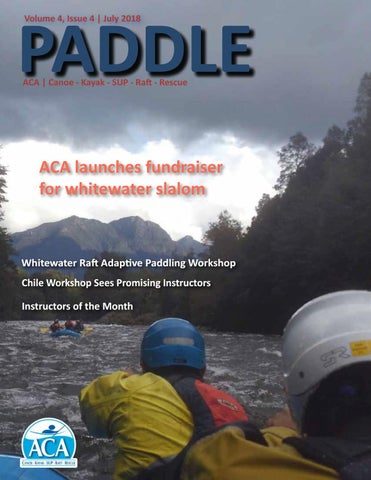 Paddle: Volume 2, Issue 4, July 2016 by ACA | Canoe - Kayak