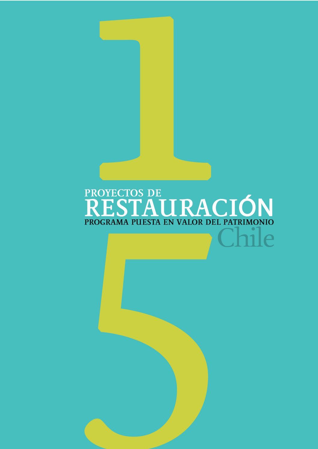 007ee691d 15 Proyectos de Restauración - Programa Puesta en Valor del Patrimonio  (2012) by mop_chile - issuu