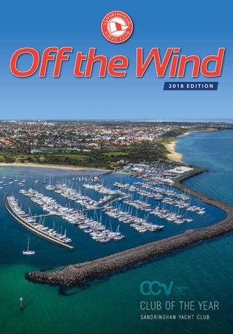 Off The Wind Magazine 2018 By Sandringham Yacht Club Issuu