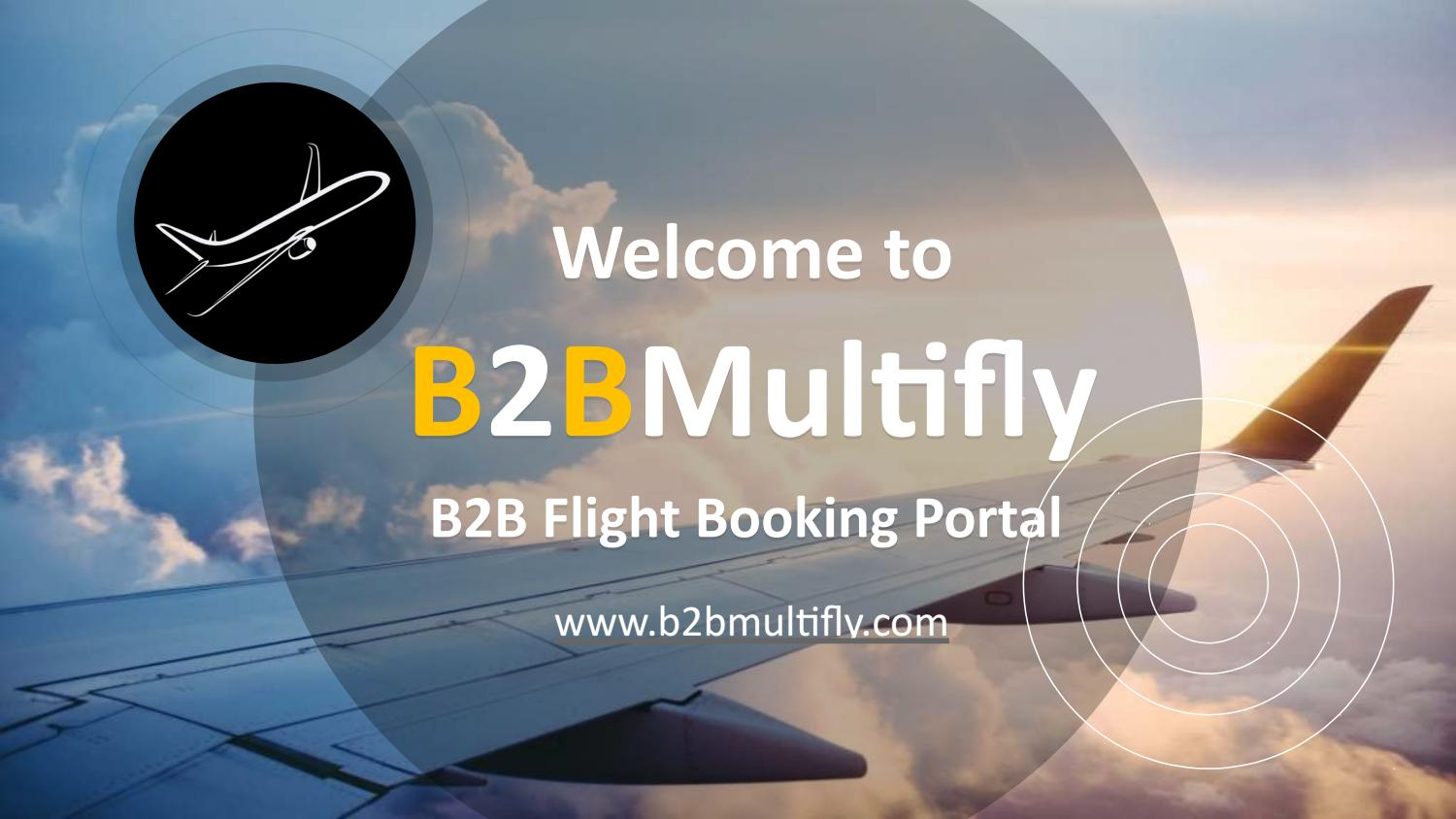 Online Air Ticket Booking Portals by B2B Multifly - issuu