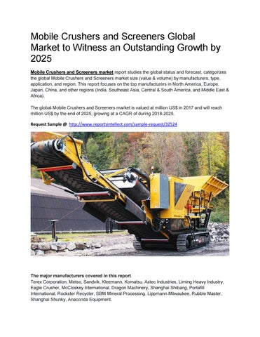 Mobile Crushers and Screeners Global Market to Witness an