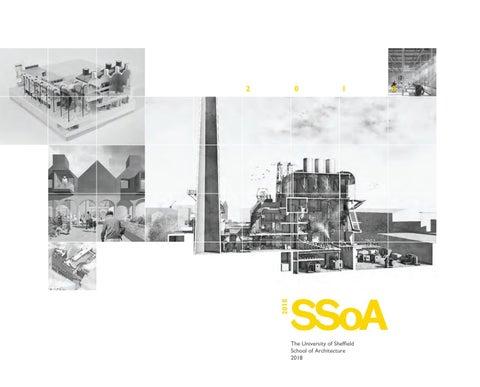 Sheffield School of Architecture 2018 Catalogue by SSoA - issuu