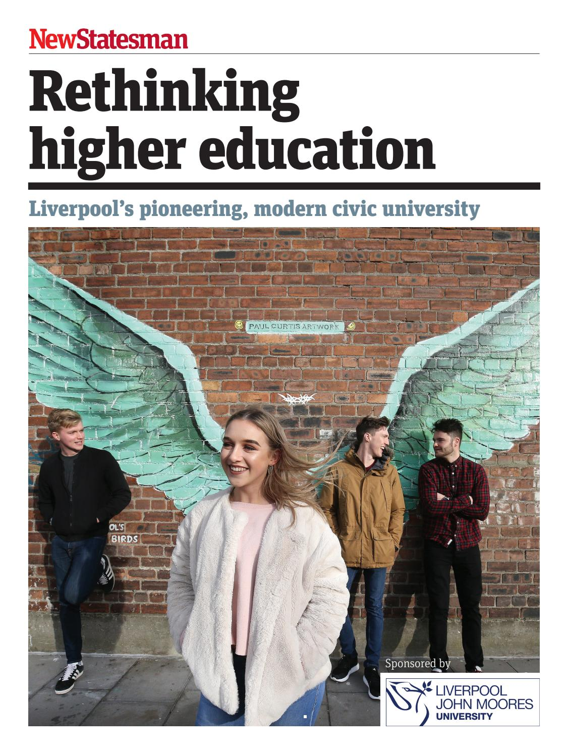 issuu.com - Liverpool John Moores University - New Statesman - Rethinking higher education