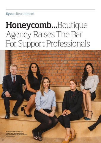 Page 54 of Honeycomb... Boutique Agency Raises the Bar for Support Professionals