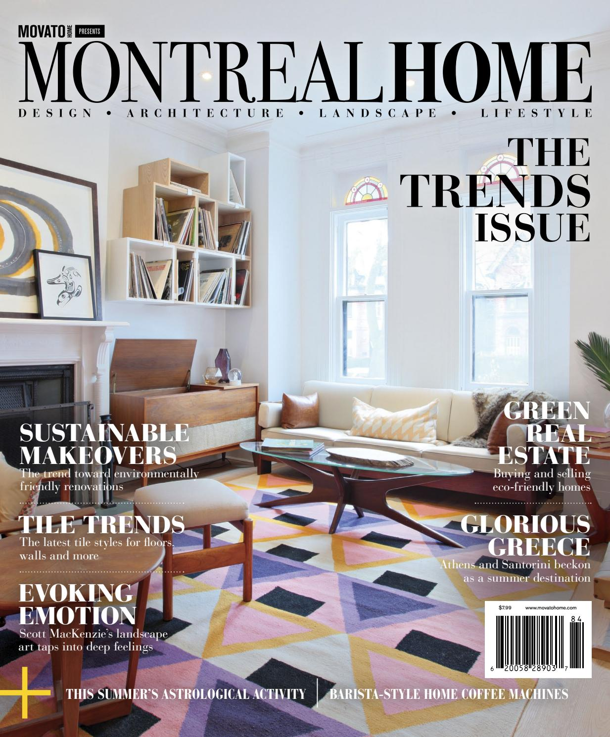 Montreal home trends 2018 by home in canada design ▫ architecture ▫ landscape ▫ lifestyle issuu