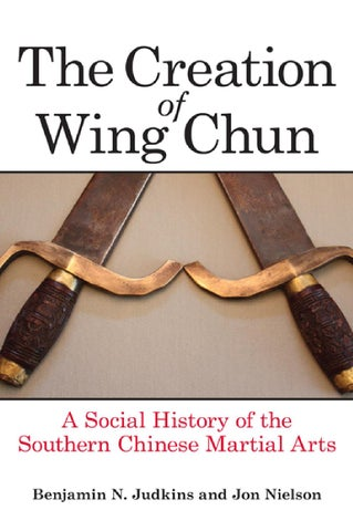 55f83834bec7 The Creation of Wing Chun by Salvador Sánchez - issuu