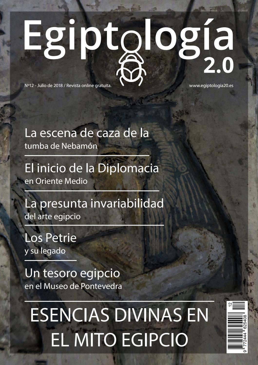 Egiptología 2 0 nº12 (julio 2018) by Egiptología 2.0 - issuu