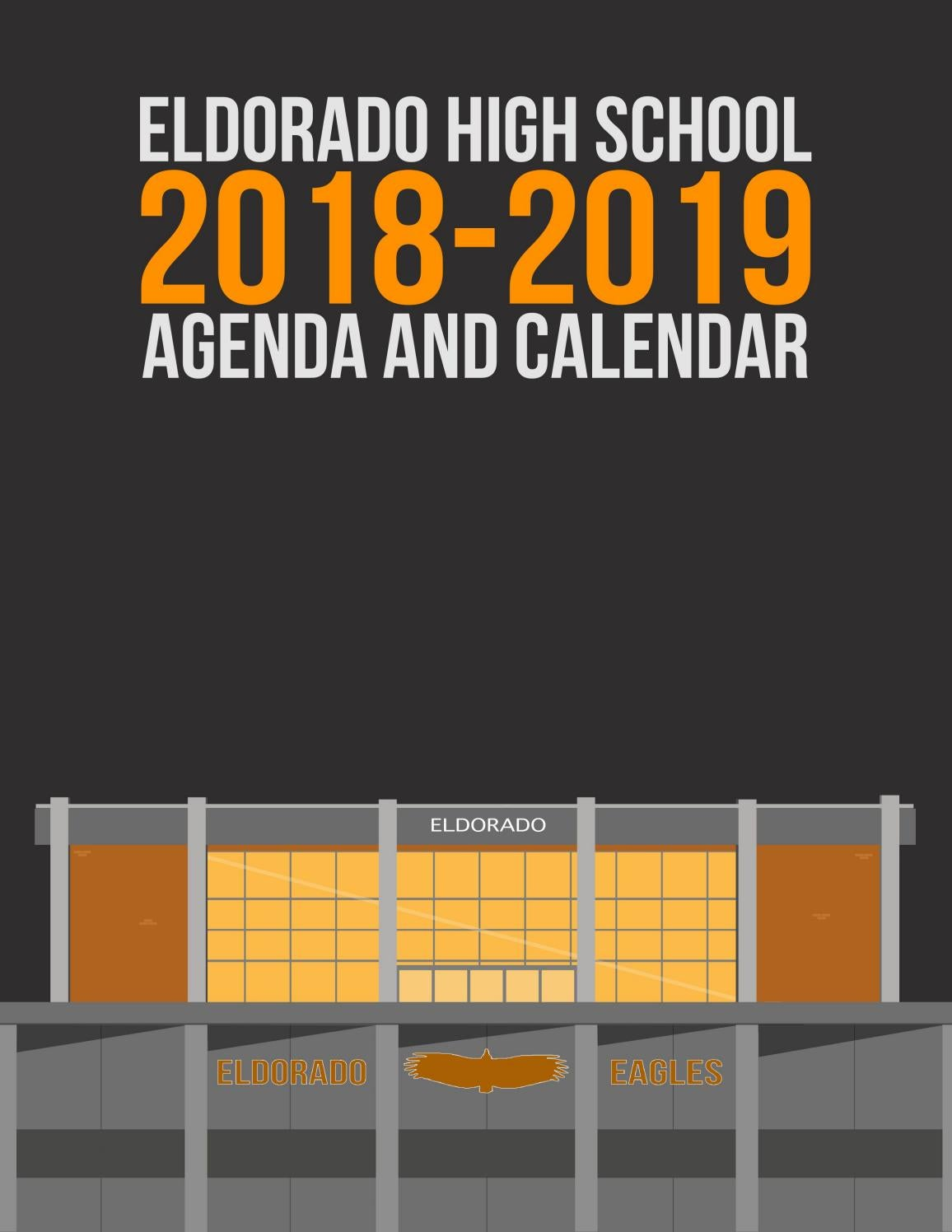 Eldorado High School Handbook and Agenda (2018-2019) by