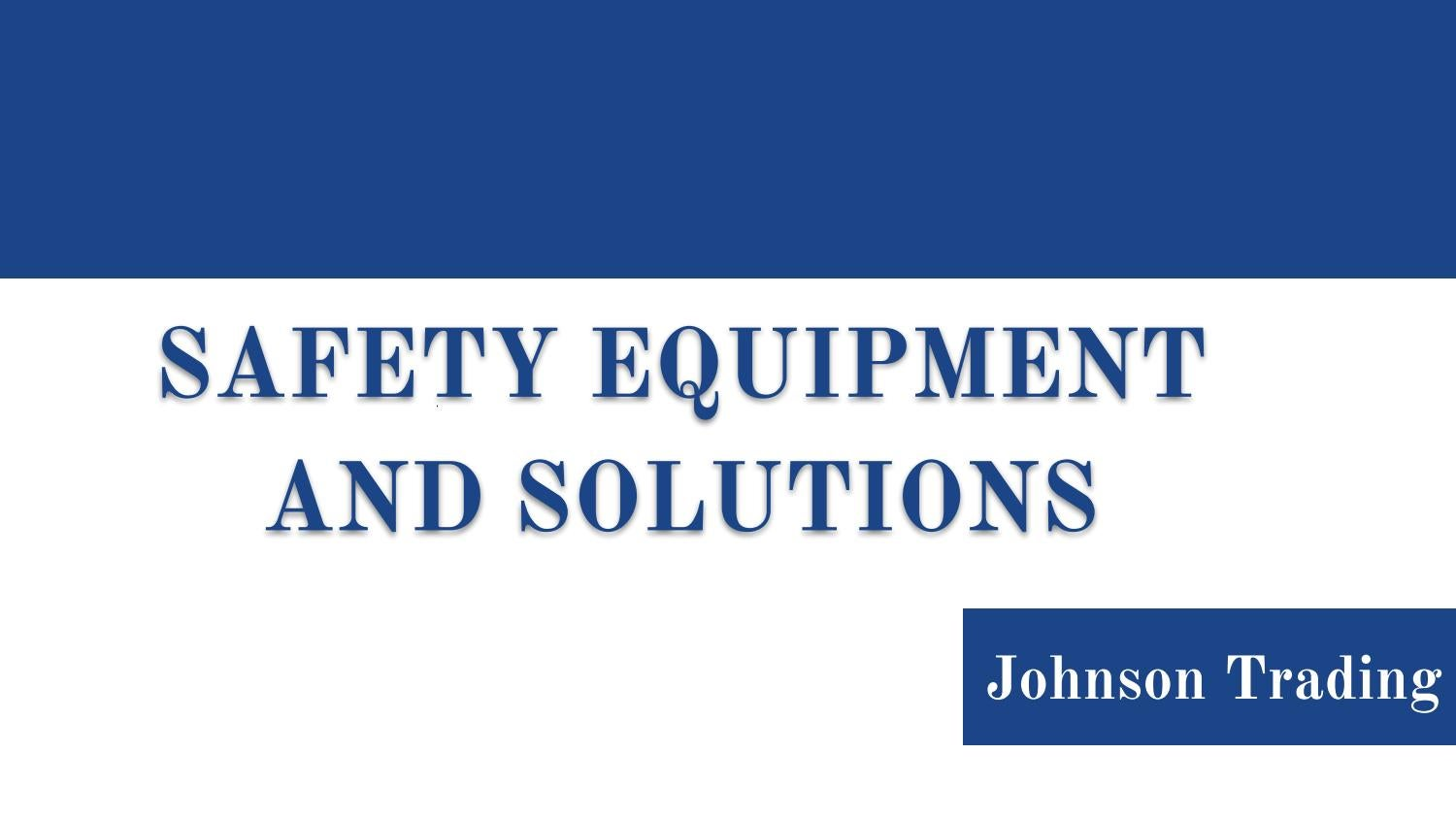 Safety Equipment Suppliers | Johnson Trading Sharjah, UAE by Johnson
