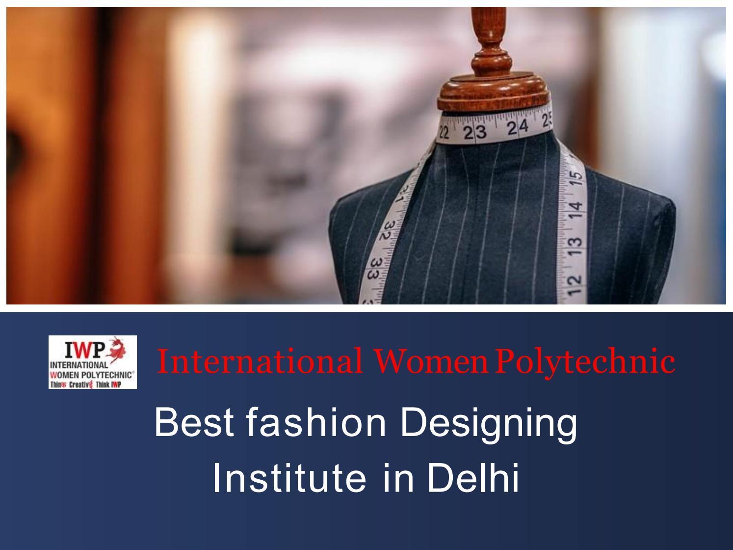 Best Fashion Designing Institute In Delhi By Mark Wood Issuu