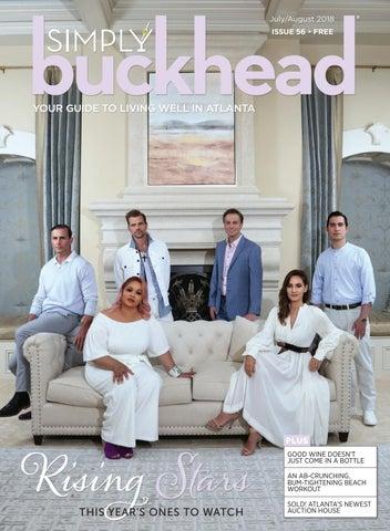 Simply Buckhead July August 2018 By Simply Buckhead Issuu