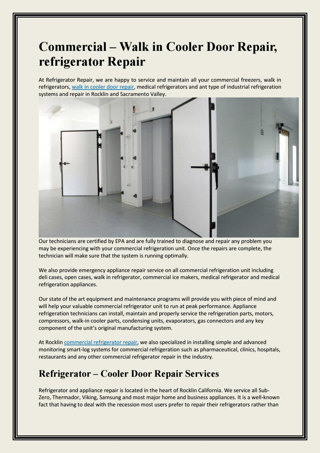 Commercial Walk In Cooler Door Repair Refrigerator By Installation Condensing Unit And Refrigeration System Rescuerefrigeration Issuu
