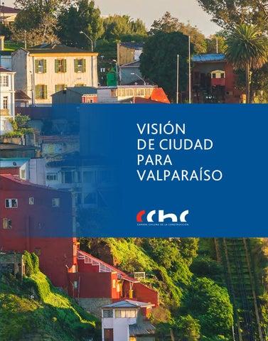 Estudio Visión de Ciudad para Valparaíso by CChC - issuu 8e1669ed4bb2