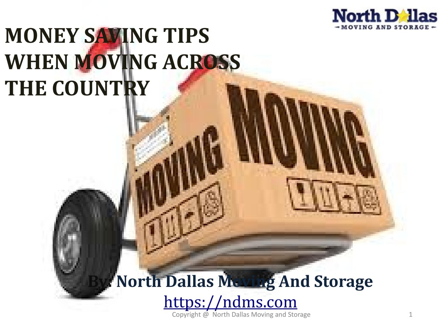 Money Saving Tips When Moving Across The Country By Ndms.moving   Issuu