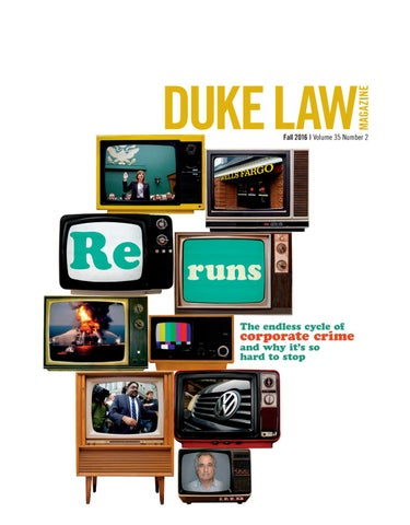 178ac6a14b1 Duke Law Magazine, Fall 2016 by Duke Law - issuu