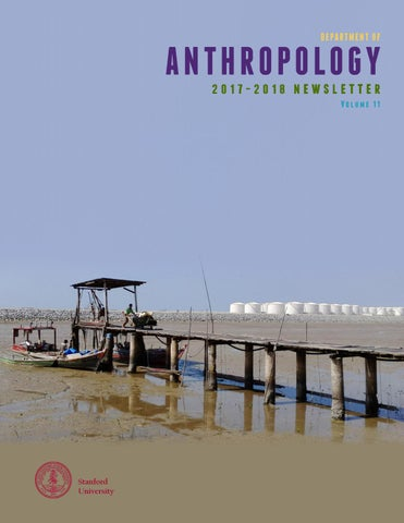 Anthropology Newsleter Volume 11 By Stanford Anthropology Issuu