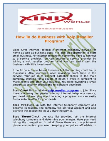 How To Do Business With Voip Reseller Program By Xinix World Issuu