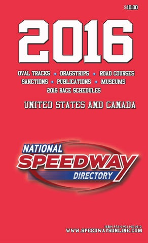 cb4ccfc323182d National Speedway Directory - 2016 Edition - Part One by twfrost - issuu