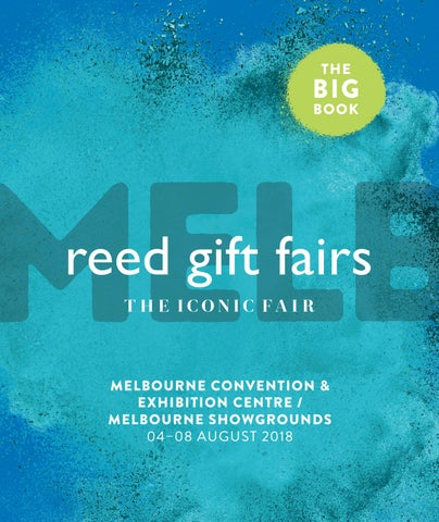 13b596f8692 Reed Gift Fairs Melbourne August Big Book 2018 by Reed Exhibitions ...