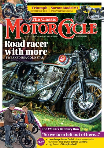 The Classic Motorcycle August 2018 by Mortons Media Group Ltd - issuu