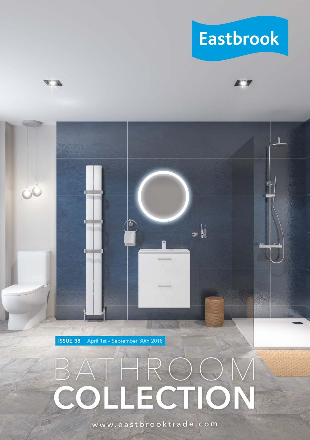 Eastbrook Catalogue 2018 By Merlin Bathrooms Issuu