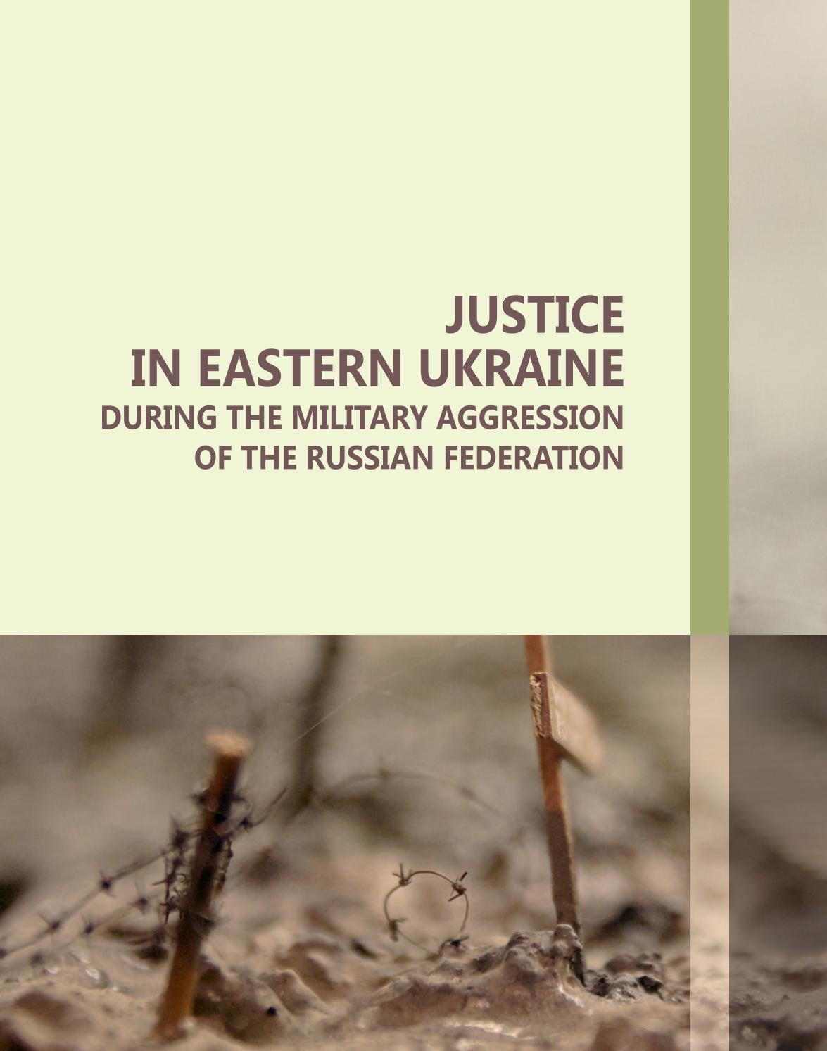 Full Research: Justice in Eastern Ukraine during the