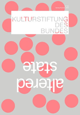 Magazine 30 Of The Federal Cultural Foundation By Kulturstiftung
