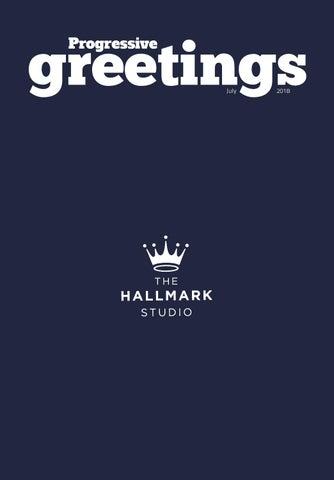 0d4656ce14b0af Progressive Greetings Worldwide_July 2018 by Max Publishing - issuu
