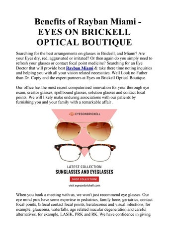 6396406bc0 Benefits of Rayban Miami EYES ON BRICKELL OPTICAL BOUTIQUE Searching for  the best arrangements on glasses in Brickell