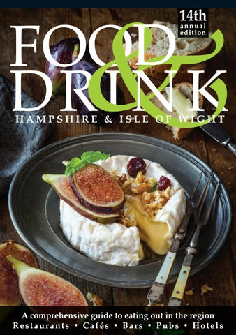 Hampshire Isle Of Wight Food Drink Guide 2018 By Food Drink