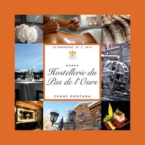 865f96b0a1285a Hostellerie du Pas de l 0urs 2015 by MR AND MRS MEDIA - issuu