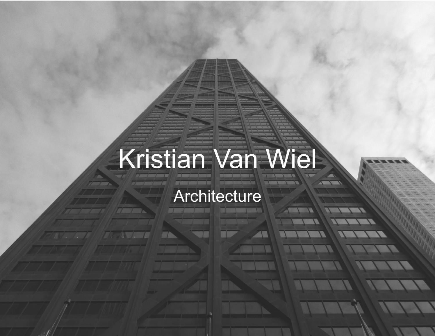 Kristian Van Wiel Architectural Portfolio by Kristian Van