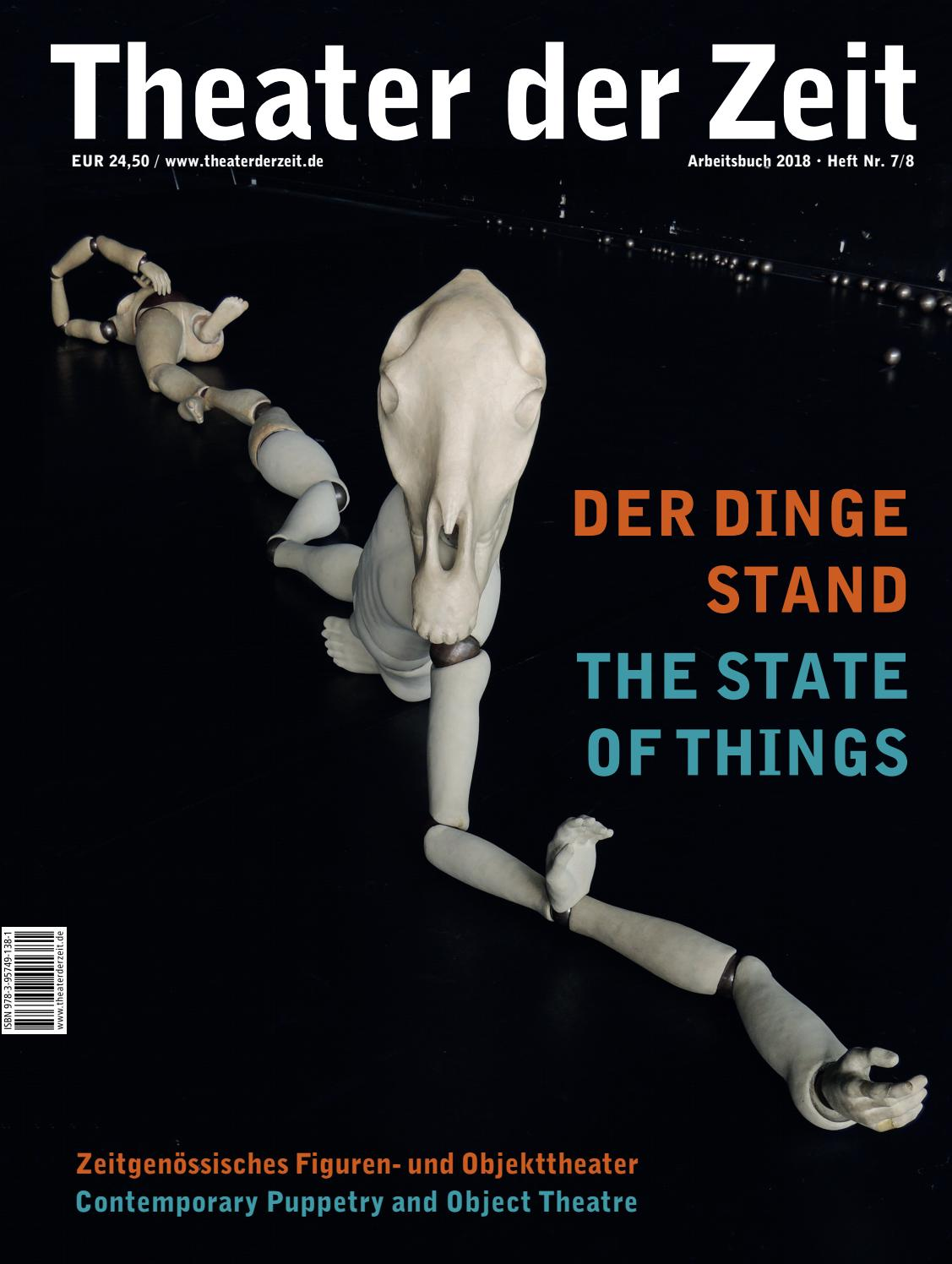 The State of Things | Der Dinge Stand by Theater der Zeit - issuu