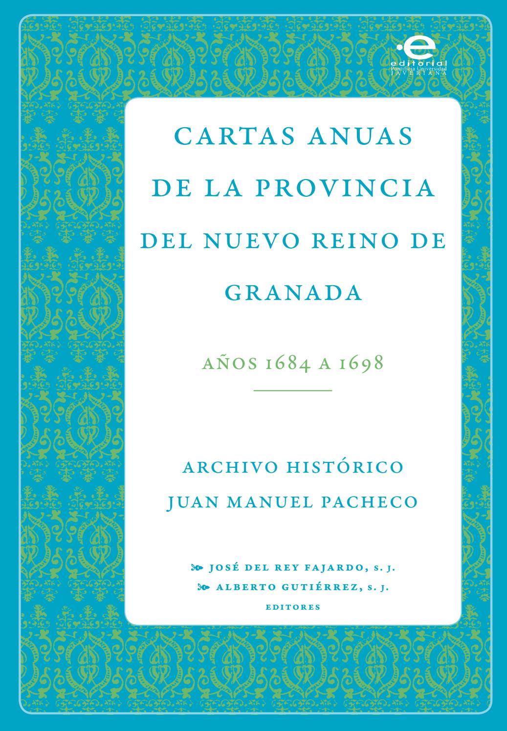 Cartas anuas de la provincia del nuevo reino de granada, Años 1684 a ...