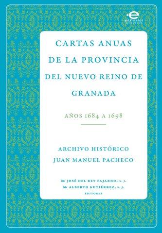 Cartas Anuas De La Provincia Del Nuevo Reino De Granada Años 1604 A
