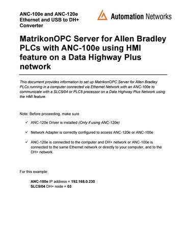 Automation Networks ANC-100e: Matrikon OPC server Ethernet/IP to SLC 5/04s  & PLC-5s on AB's DH+