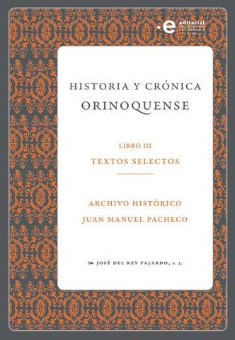 Historia y crónica Orinoquense, Libro 3 Textos selectos by Archivo ...