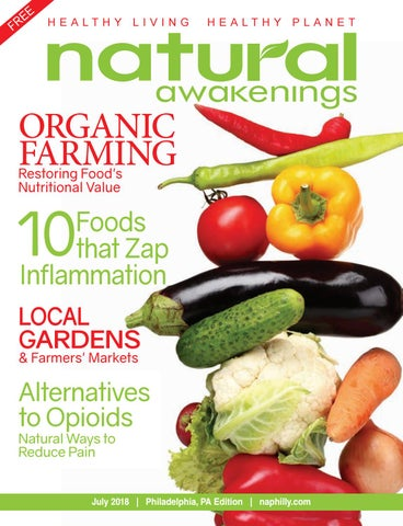 Natural Awakenings Magazine July 2018 by Natural Awakenings