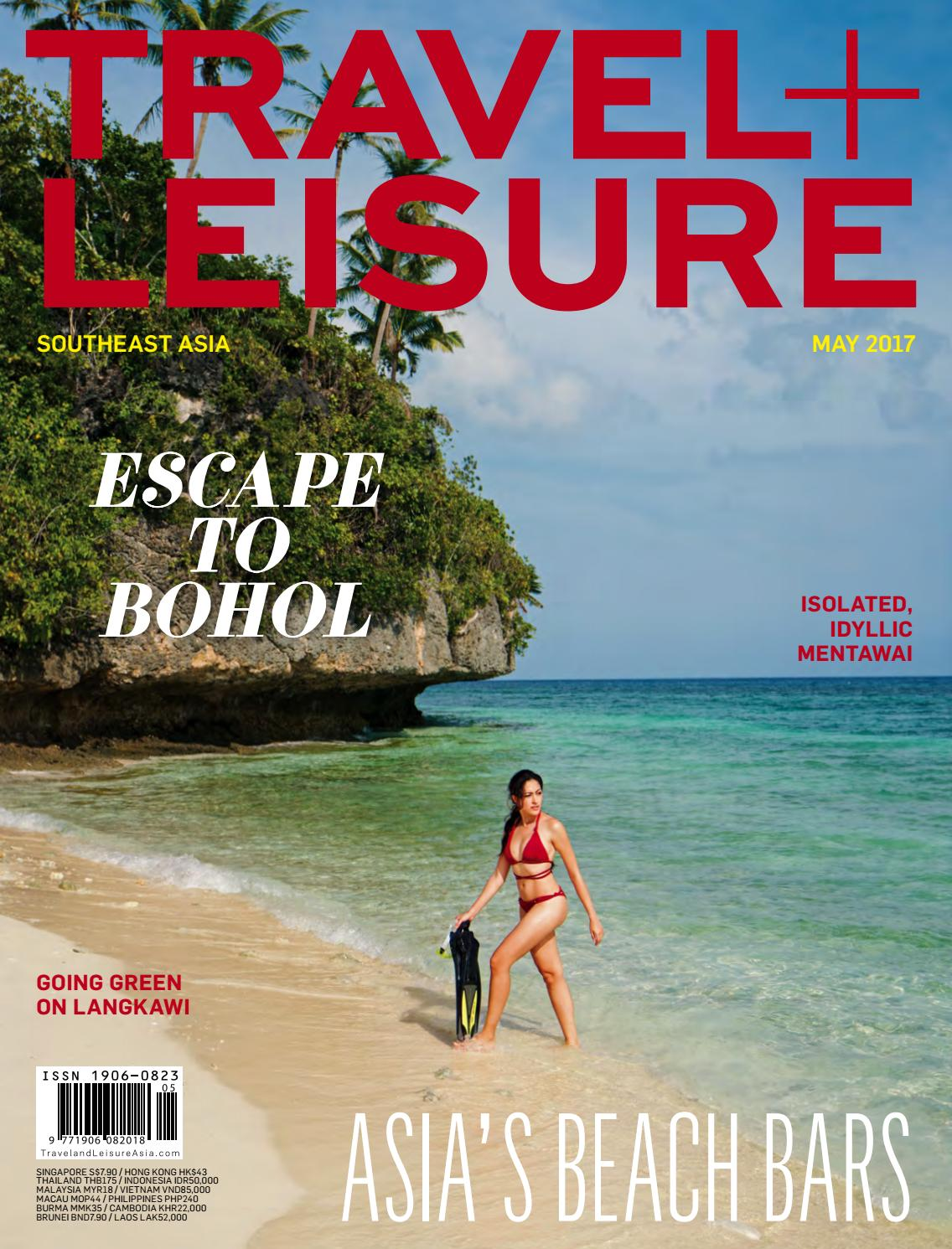 May 2018 by Travel + Leisure Southeast Asia - issuu