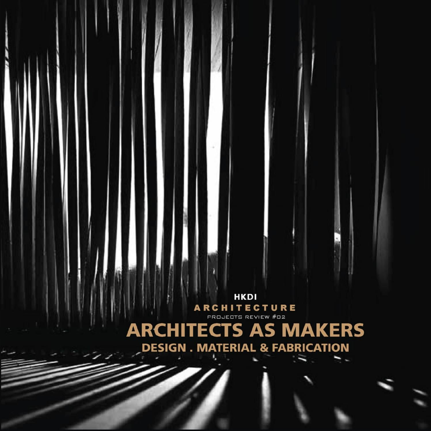 Architects As Makers By DIARC HKDI X UOL Issuu Simple Architectural Association Visiting Schoolstuttgart Ilek 18 29 July 2016