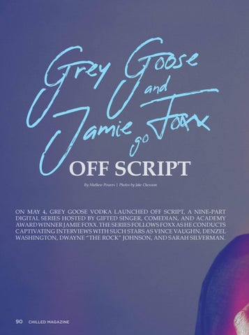 Page 92 of Grey Goose and Jamie Foxx Go Off Script