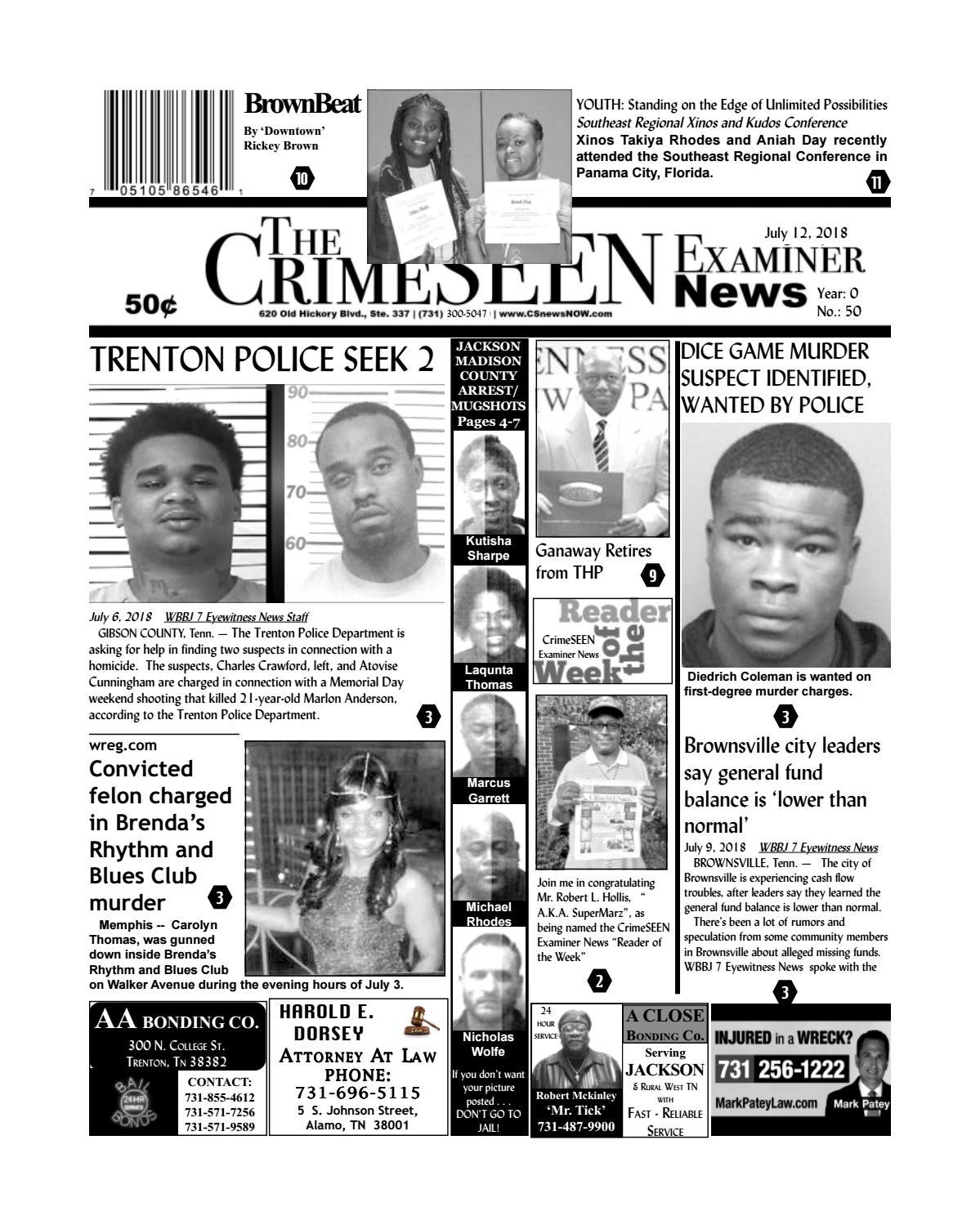 The CrimeSEEN Examiner News July 12, 2018 by CrimeSEEN