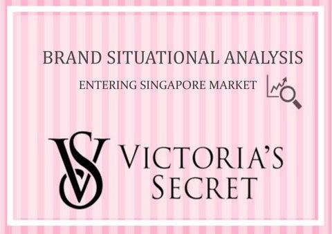 4bb37b98ce Victoria s Secret Brand Situational Analysis  Entering Singapore Market