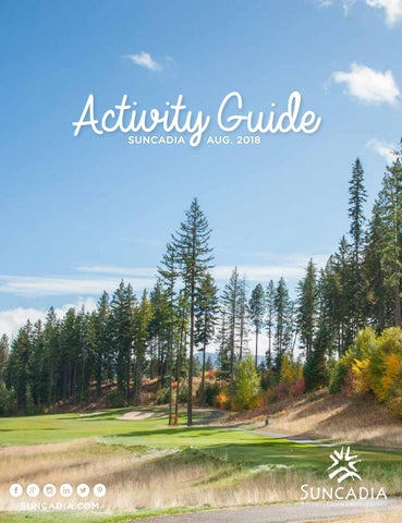 Suncadia Activity Guide, August 2018 by Suncadia Resort - issuu
