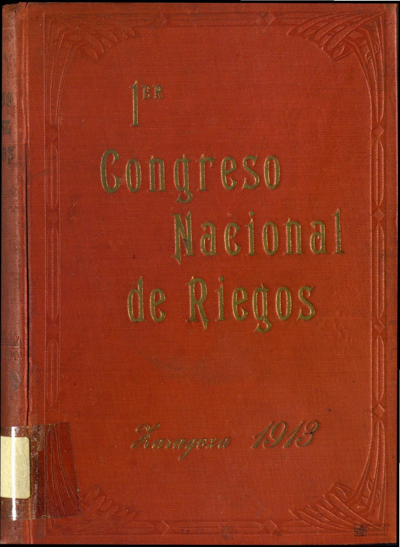 Primer Congreso Nacional de Riegos I by FUNDACIÓN JUANELO TURRIANO ...
