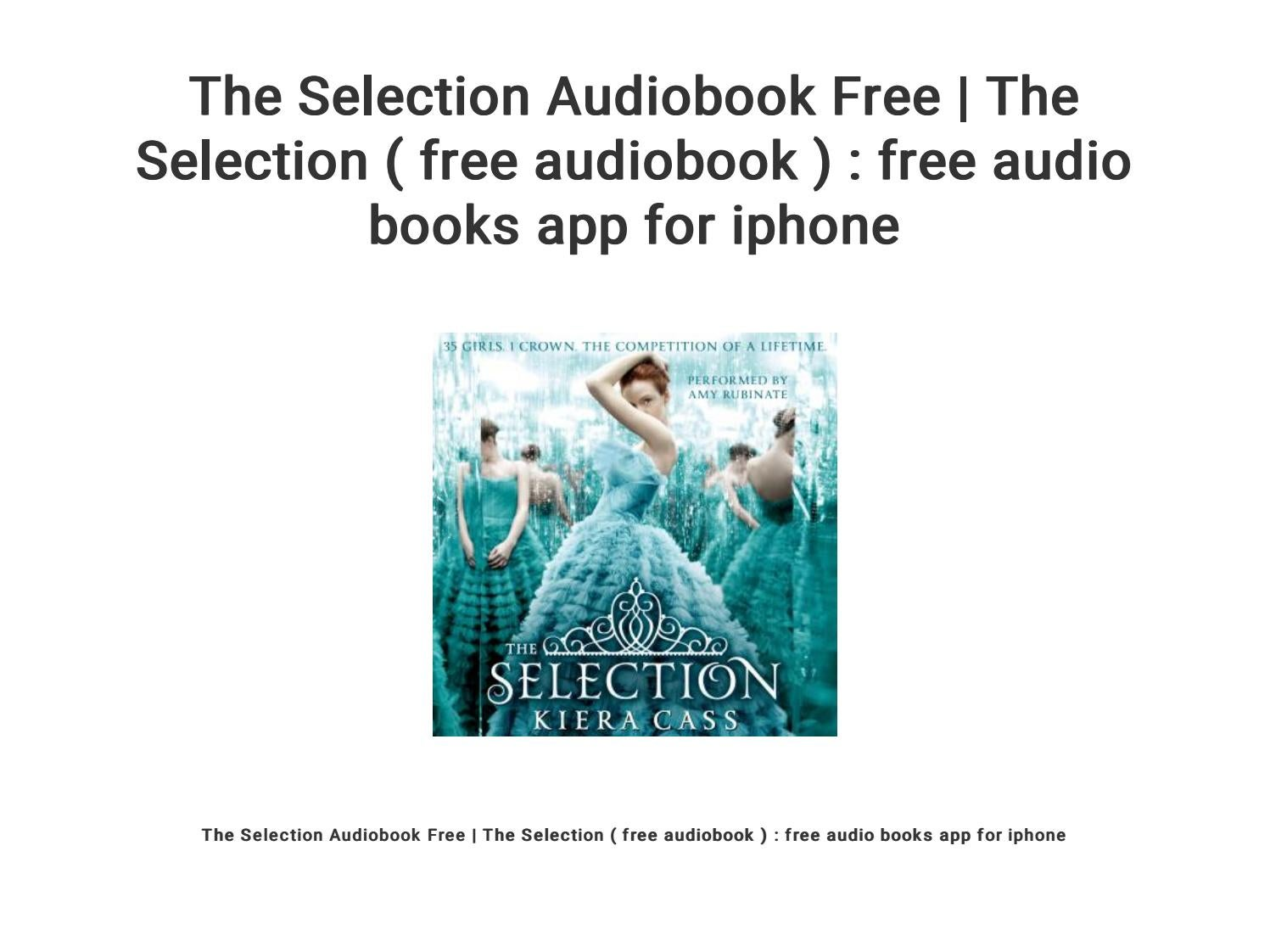the selection kiera cass audiobook free