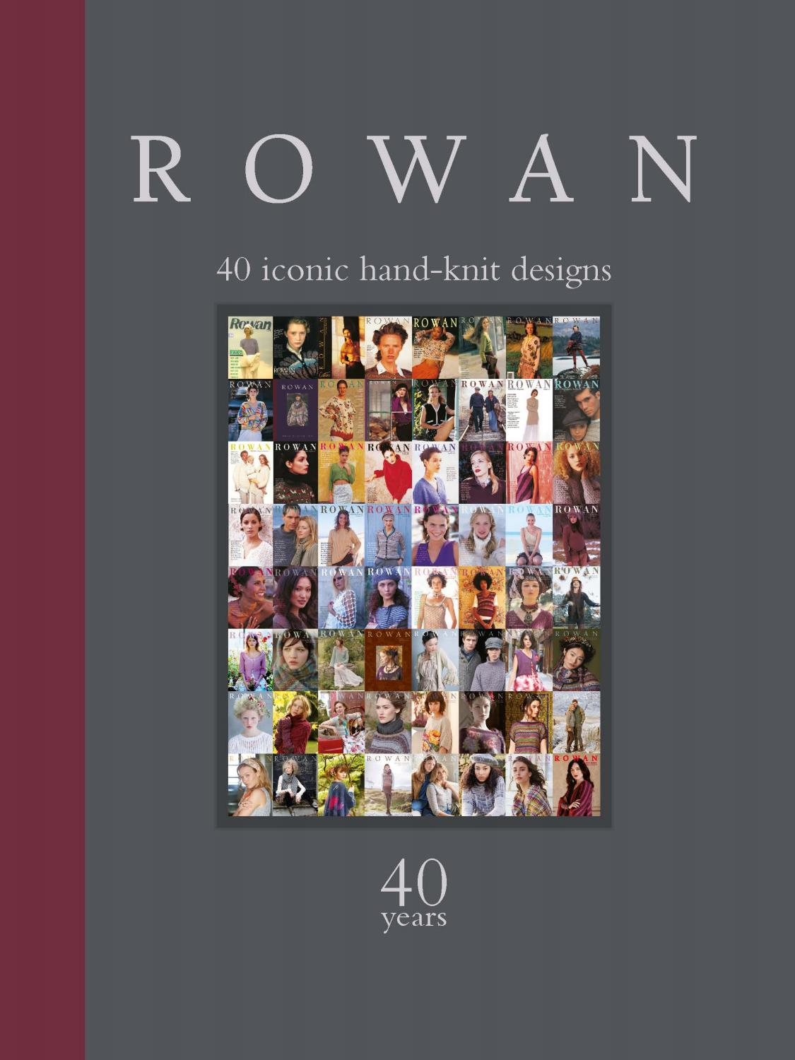 Rowan: 40 Years: 40 Iconic Hand-Knit Designs by Sixth&Spring Books