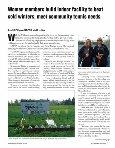 Page 13 of Women members build indoor facility to beat cold winters, meet community tennis needs
